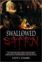 Swallowed by Satan - Joseph Sciambra
